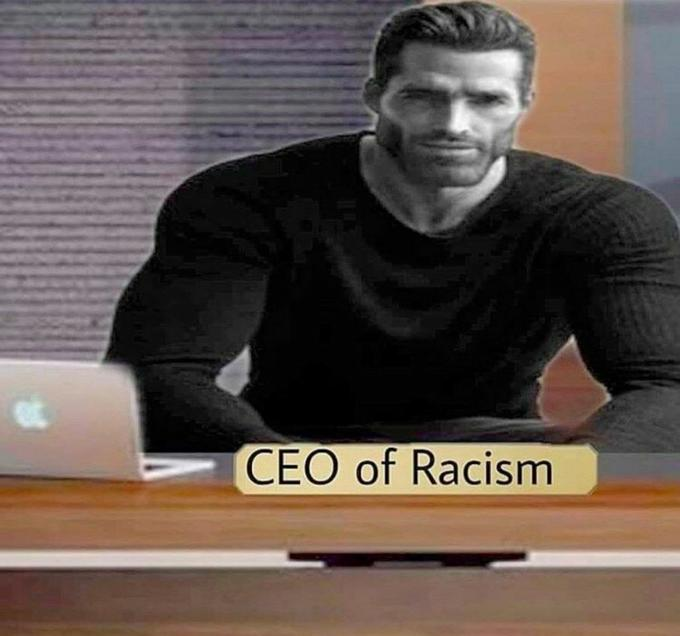 CEO of racism.jpeg