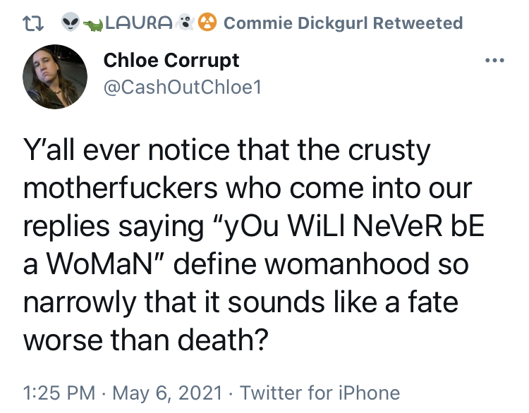 Chloe Corrupt on Twitter Y'all ever notice that the crusty motherfuckers who come into our rep...png