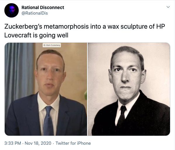 Rational-Disconnect-on-Twitter-Zuckerberg's-metamorphosis-into-a-wax-sculpture-of-HP-Lovecraft...png